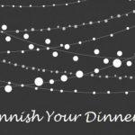 Finnish Your Dinner